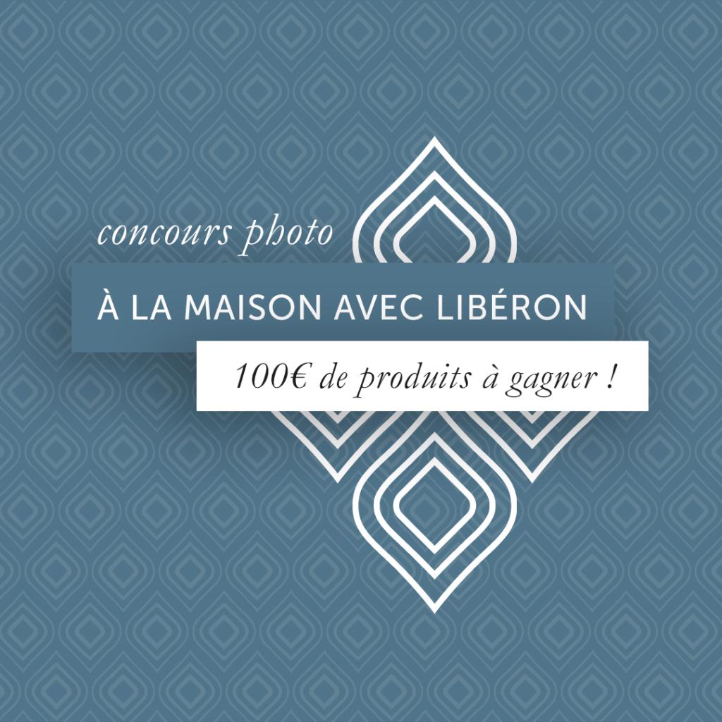 A la maison avec Libéron, concours photo sur Facebook et Instagram